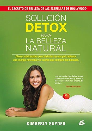 Solución Detox Para La Belleza Natural (Nutrición y Salud)