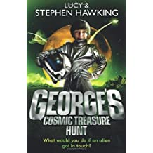 By Lucy Hawking - George's Cosmic Treasure Hunt (George's Secret Key to the Universe)