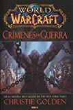 World Of Warcraft. Crímenes De Guerra