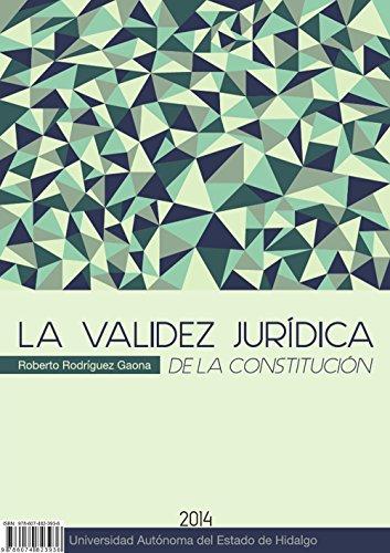 La Validez Jurídica de la Constitución