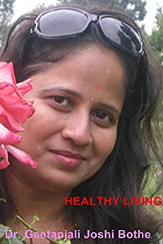 Healthy Living: Specialized Treatment for Hypertension and Type 2 Diabetes by [Dr. Geetanjali Joshi Bothe]