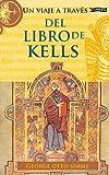 Un Viaje a Través del Libro de Kells (Exploring)
