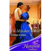 The Mistaken Widow (Historical Romance) by Cheryl St.John (2006-08-04)