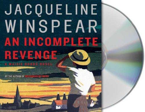An Incomplete Revenge (Maisie Dobbs Mysteries)
