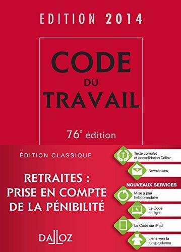 Code du travail 2014 - 76e éd.