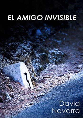 El amigo invisible: Una novela negra en la que el crimen y el amor se entremezclan de la forma menos esperada.