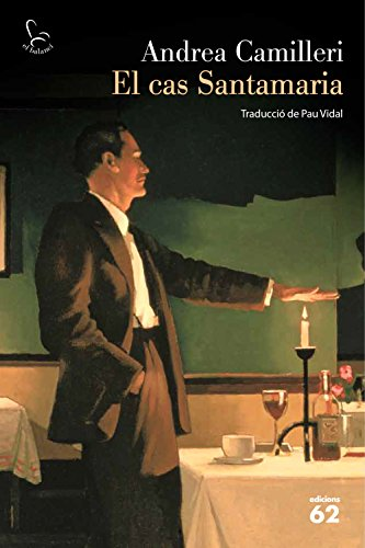 El cas Santamaria (Catalan Edition) por Andrea Camilleri
