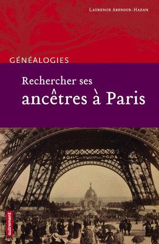 Rechercher ses ancêtres à Paris