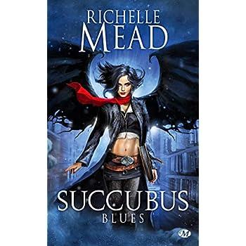 Succubus, Tome 1: Succubus Blues