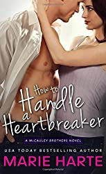 How to Handle a Heartbreaker (The McCauley Brothers) by Marie Harte (2014-08-05)