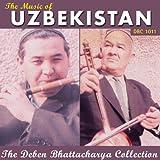 The Music of Uzbekistan (The Deben Bhattacharya Collection) [Explicit]