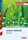 Abitur-Training FOS/BOS - Mathematik Analysis / Stochastik, Nichttechnik: Analysis und Stochastik