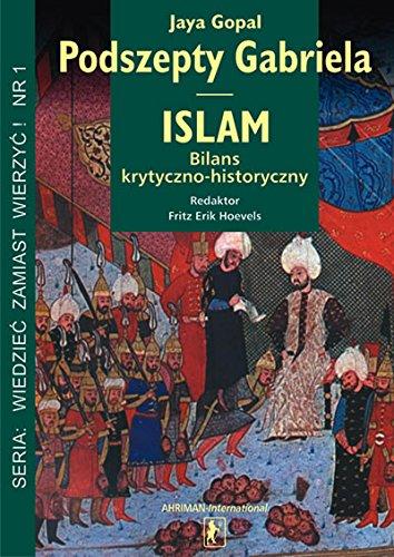 Podszepty Gabriela. Islam bilans krytyczno-historyczny