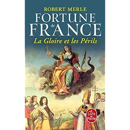 Fortune de France, tome 11 : La Gloire et les périls