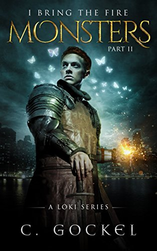 Monsters : I Bring the Fire Part II (A Loki Series) (English Edition) Urban Legends Season 2