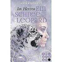 Im Herzen ein Schneeleopard (Heart against Soul 1) (German Edition)