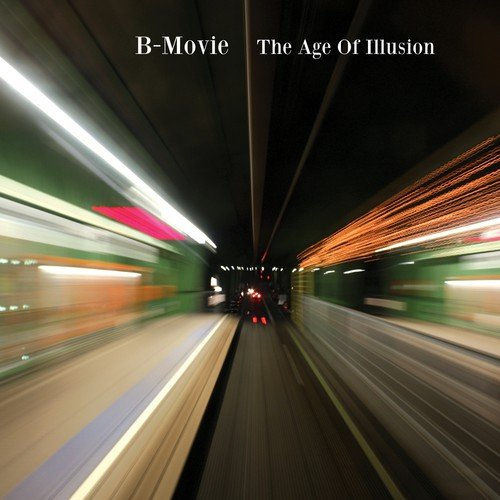 B Movie: Age of Illusion (Audio CD)