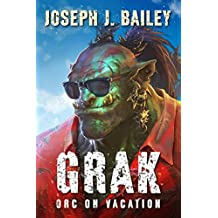 Grak: Orc on Vacation (Orc PI Book 2)