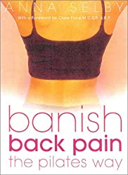 Banish Back Pain the Pilates Way