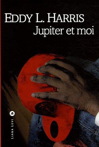 Jupiter Et Moi [Pdf/ePub] eBook
