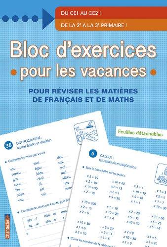 Bloc d'exercices pour les vacances - De la 2e à la 3e primaire