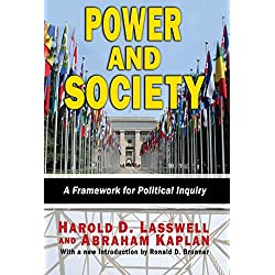 Power and Society: A Framework for Political Inquiry