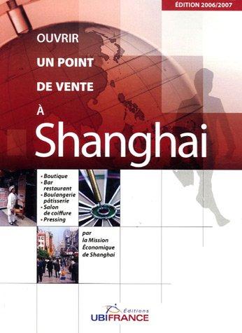 Ouvrir un point de vente à Shanghai par Marie-Chantal Piques