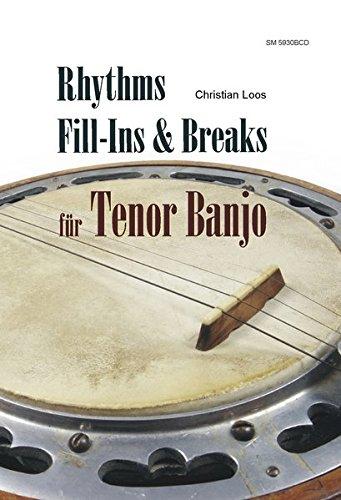 Rhythms, fill-Ins & Breaks für Tenor Banjo: mit CD