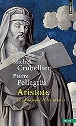 Aristote : Le philosophe et les savoirs
