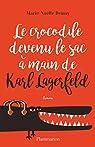 Le crocodile devenu le sac à main de Karl Lagerfeld par Demay
