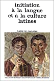 INITIATION A LA LANGUE ET A LA CULTURE LATINES 5EME