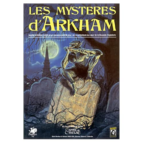 Les mystères d'Arkham: Le pays de Lovecraft (Supplément de l'Appel de Cthulhu)