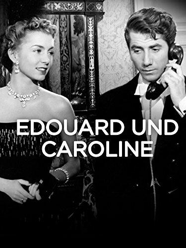 Edouard und Caroline [dt./OV]