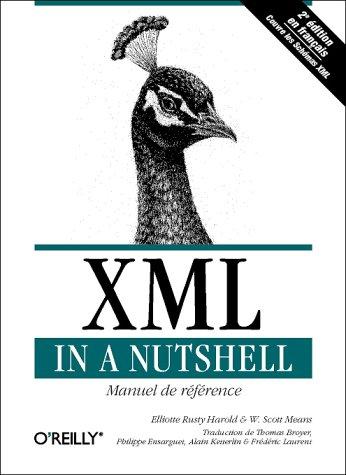 XML In A Nutshell par Elliotte Rusty Harold