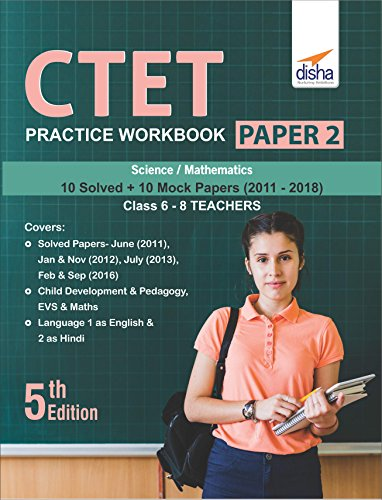 CTET Practice Workbook Paper 2 – Science & Mathematics (10 Solved + 10 Mock papers) Class 6 - 8 Teachers