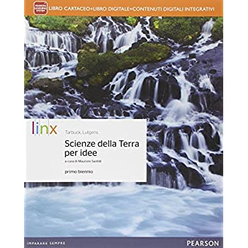 Scienze Della Terra Per Idee. Per Le Scuole Superiori. Con E-Book. Con Espansione Online