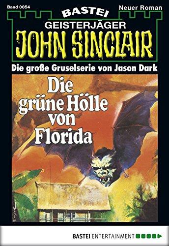 Florida Grün (John Sinclair - Folge 0054: Die grüne Hölle von Florida)