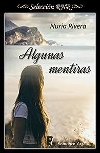 Algunas mentiras par Nuria Rivera