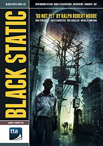 Baldwin Magazin (Black Static #67 (January-February 2019): New Horror Fiction & Film (Black Static Magazine) (English Edition))