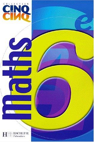 Cinq sur cinq, maths, 6e, 2000. Elève