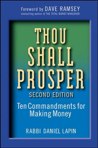Thou Shall Prosper: Ten Commandments for Making Money por Rabbi Daniel Lapin