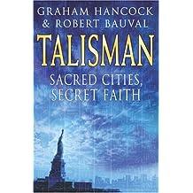 Talisman : Sacred Cities, Secret Faith