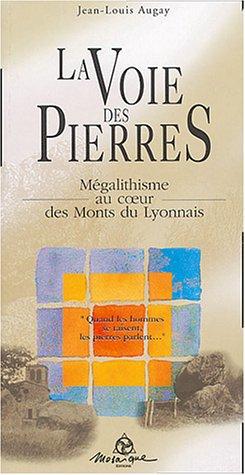 La Voie des Pierres : Mgalithisme au coeur des Monts du Lyonnais