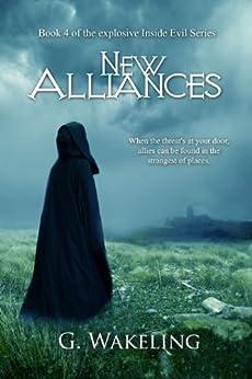 New Alliances (Inside Evil Book 4) by [Wakeling, Geoffrey]