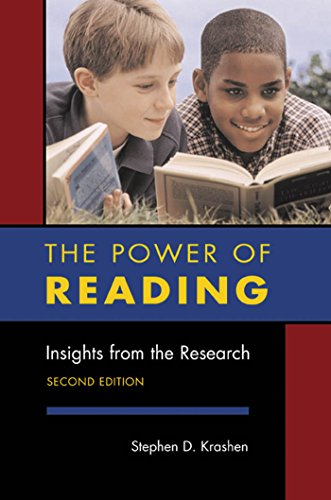 The Power of Reading: Insights from the Research, 2nd Edition: Insights from the Research (English Edition) por Stephen Krashen