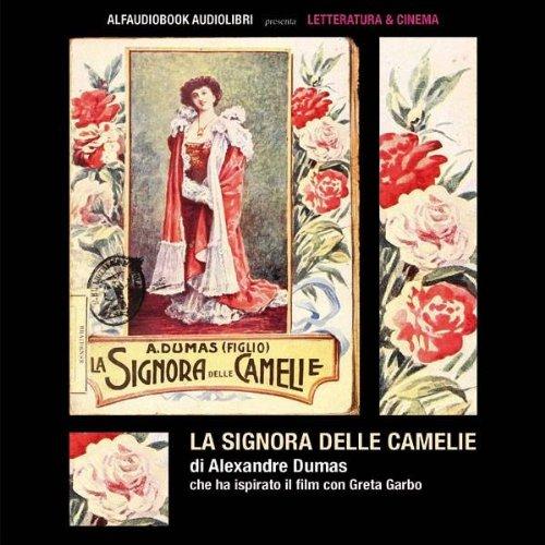 La signora delle camelie (Collana Letteratura e Cinema)  Audiolibri