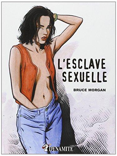 ESCLAVE SEXUELLE par Morgan Bruce