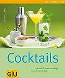 Cocktails: Klassiker und brandneue Rezepte mit und ohne Alkohol