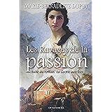 Les Ravages de la passion: Saga Le Moulin du loup, tome 5