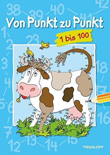 Von Punkt zu Punkt 1 bis 100: Malen nach Zahlen ab 7 Jahren (Lernen, Zu Zeichnen Für Kinder)